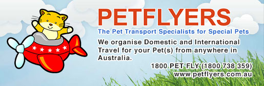 Pet Flyers The Pet Transport Specialists for Special Pets, We organise Domestic and International Travel for your Pet(s) from anywhere in Australia